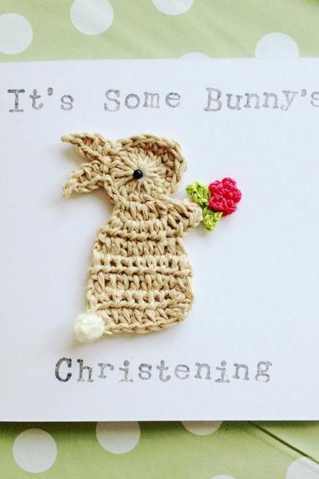 "Cute Crochet Cards, Handmade Christening Baby Bunny Crochet Greeting Card ""It's Some Bunny's Christening"", Bunny Christening Card, Cute Christening Card"